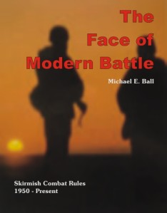 The Face Of Modern Battle rules