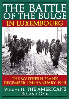 The Battle of the Bulge in Luxembourg, Vol. II, Roland Gaul