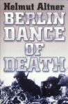 Helmut Altner, Berlin Dance of Death